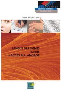 Langue des signes surdité et accès au langage